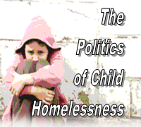 Politics and Child Homelessness